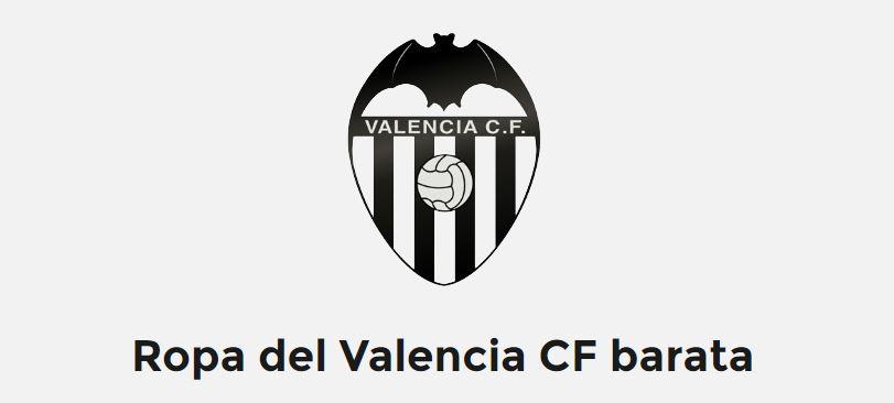 Ropa del Valencia CF barata